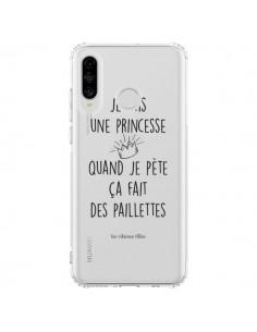Coque Huawei P30 Lite Je suis une princesse quand je pète ça fait des paillettes Transparente - Les Vilaines Filles