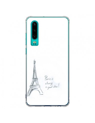 Coque Huawei P30 Paris is always a good idea - Léa Clément