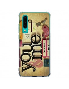 Coque Huawei P30 Me And You Love Amour Toi et Moi - Irene Sneddon