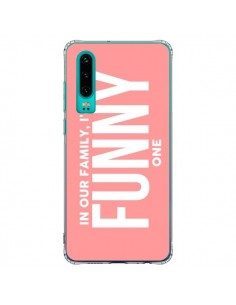 Coque Huawei P30 In our family i'm the Funny one - Jonathan Perez
