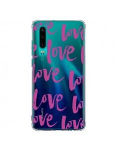 Coque Huawei P30 Love Love Love Amour Transparente - Dricia Do
