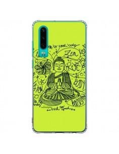 Coque Huawei P30 Buddha Listen to your body Love Zen Relax - Leellouebrigitte