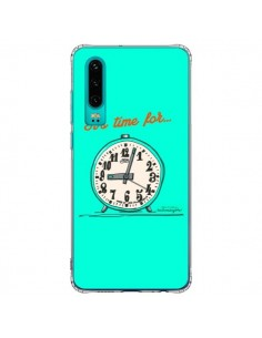 Coque Huawei P30 It's time for - Leellouebrigitte