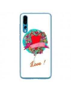 Coque Huawei P20 Pro Love Happy Life - Leellouebrigitte