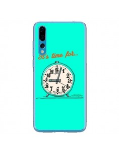 Coque Huawei P20 Pro It's time for - Leellouebrigitte