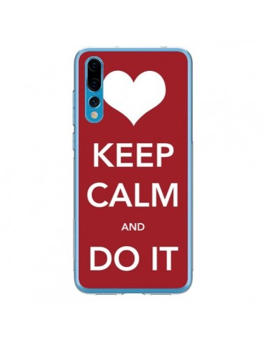 Coque Huawei P20 Pro Keep Calm and Do...