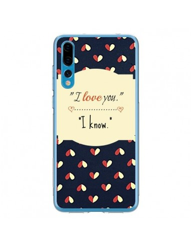 Coque Huawei P20 Pro I love you - R Delean