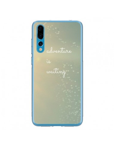 Coque Huawei P20 Pro Adventure is waiting Coeoeurs - R Delean