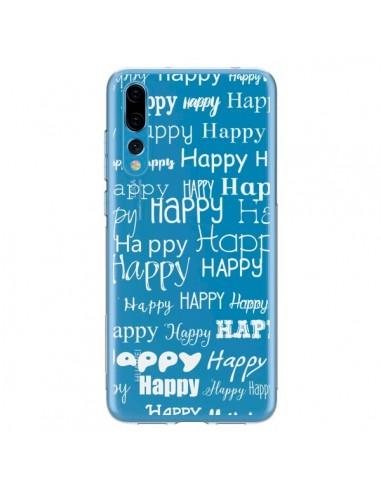 Coque Huawei P20 Pro Happy Happy Blanc Transparente - R Delean