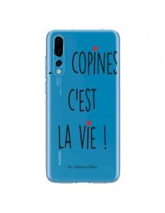 Coque Huawei P20 Pro Les copines, c'est la vie Transparente - Les Vilaines Filles