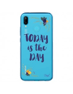 Coque Huawei P20 Lite Today is the day Fleurs Transparente - Chapo