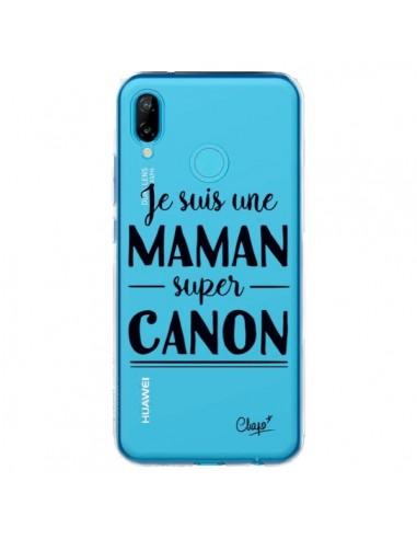 Coque Huawei P20 Lite Je suis une Maman super Canon Transparente - Chapo