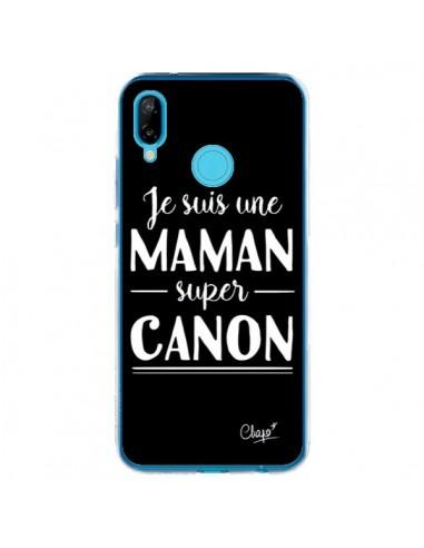Coque Huawei P20 Lite Je suis une Maman super Canon - Chapo