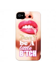 Coque Don't Be A Little Bitch pour iPhone 4 et 4S - Jonathan Perez