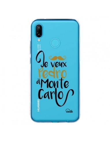 Coque Huawei P20 Lite Je veux Pedro à Monte Carlo Transparente - Lolo Santo