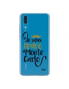 Coque Huawei P20 Je veux Pedro à Monte Carlo Transparente - Lolo Santo