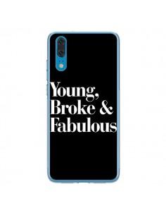 Coque Huawei P20 Young, Broke & Fabulous - Rex Lambo