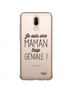 Coque Huawei Mate 10 Lite Je suis une Maman trop Géniale Transparente - Chapo