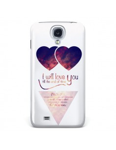 Coque I will love you until the end Coeurs pour Samsung Galaxy S4 - Eleaxart