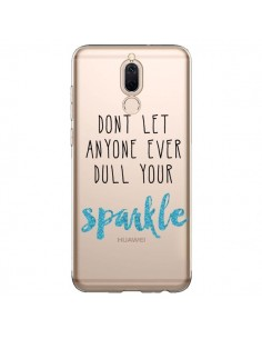 Coque Huawei Mate 10 Lite Don't let anyone ever dull your sparkle Transparente - Sylvia Cook