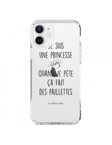 Coque iPhone 12 et 12 Pro Je suis une princesse quand je pète ça fait des paillettes Transparente - Les Vilaines Filles