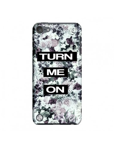 Coque Turn Me On Flower pour iPod Touch 5 - Monica Martinez