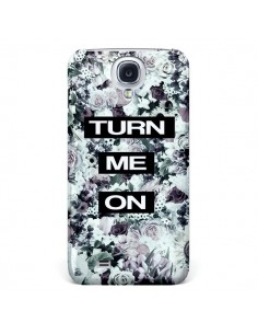 Coque Turn Me On Flower pour Samsung Galaxy S4 - Monica Martinez