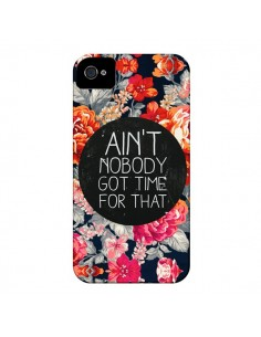 Coque Fleur Flower Ain't nobody got time for that pour iPhone 4 et 4S - Sara Eshak