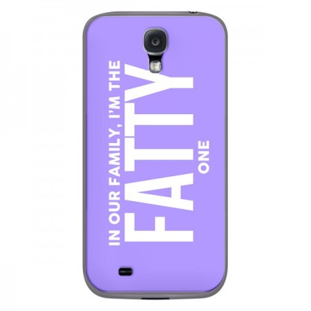 Coque In our family i'm the Fatty one pour Samsung Galaxy S4 - Jonathan Perez