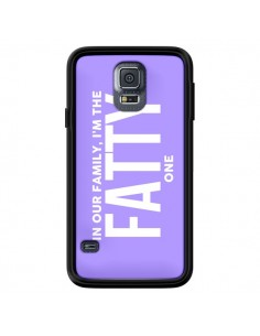 Coque In our family i'm the Fatty one pour Samsung Galaxy S5 - Jonathan Perez