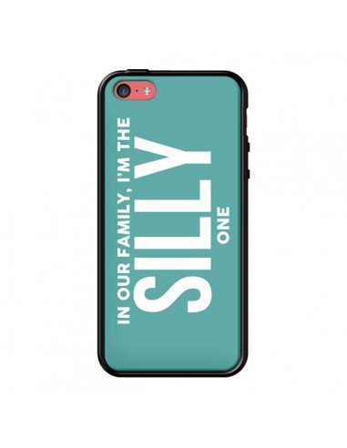Coque In our family i'm the Silly one pour iPhone 5C - Jonathan Perez
