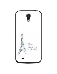Coque Paris is always a good idea pour Samsung Galaxy S4 - Léa Clément