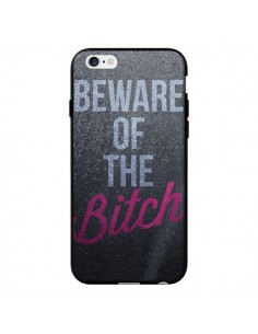 Coque Beware of the Bitch pour iPhone 6 - Javier Martinez