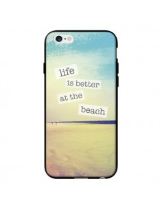 Coque Life is better at the beach Ete Summer Plage pour iPhone 6 - Mary Nesrala