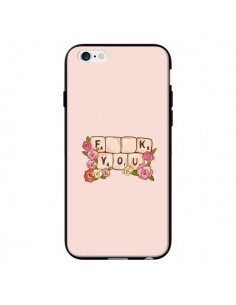 Coque Fuck You Love pour iPhone 6 - Sara Eshak
