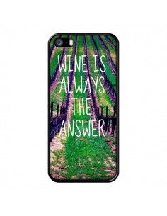 Coque Wine is always the answer Vin pour iPhone 5 et 5S - Tara Yarte