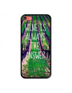 Coque Wine is always the answer Vin pour iPhone 5C - Tara Yarte