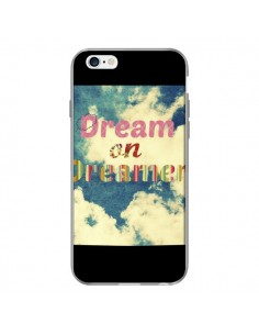 Coque Dream on Dreamer Rêves pour iPhone 6 Plus - R Delean