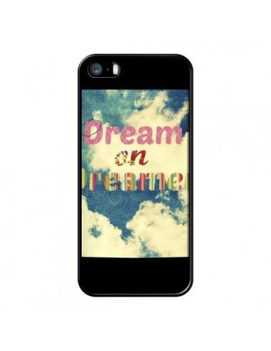 Coque Dream on Dreamer Rêves pour iPhone 5 et 5S - R Delean
