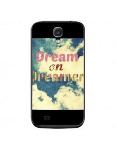 Coque Dream on Dreamer Rêves pour Samsung Galaxy S4 - R Delean