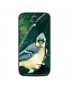 Coque I'd be a bird Oiseau pour Samsung Galaxy S4 - R Delean