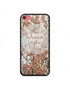 Coque In heaven everything is fine paradis fleur pour iPhone 5C - R Delean