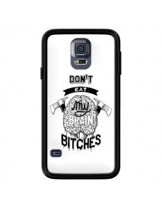 Coque Don't eat my brain Bitches Cerveau Blanc pour Samsung Galaxy S5 - Senor Octopus
