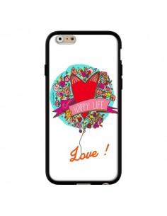 Coque Love Happy Life pour iPhone 6 - Leellouebrigitte