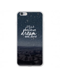 Coque Think believe dream and dare Pensée Rêves pour iPhone 6 Plus - Eleaxart