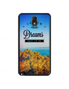Coque Follow your dreams Suis tes rêves pour Samsung Galaxy Note III - Eleaxart