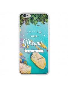 Coque Follow your dreams Suis tes rêves Islands pour iPhone 6 Plus - Eleaxart