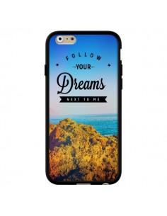 Coque Follow your dreams Suis tes rêves pour iPhone 6 - Eleaxart