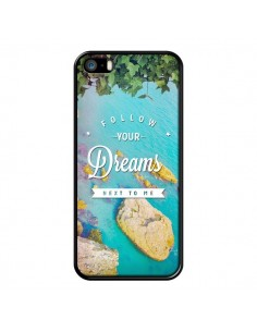 Coque Follow your dreams Suis tes rêves Islands pour iPhone 5 et 5S - Eleaxart