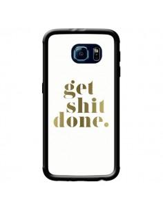 Coque Get Shit Done Doré pour Samsung Galaxy S6 - Shop Gasoline